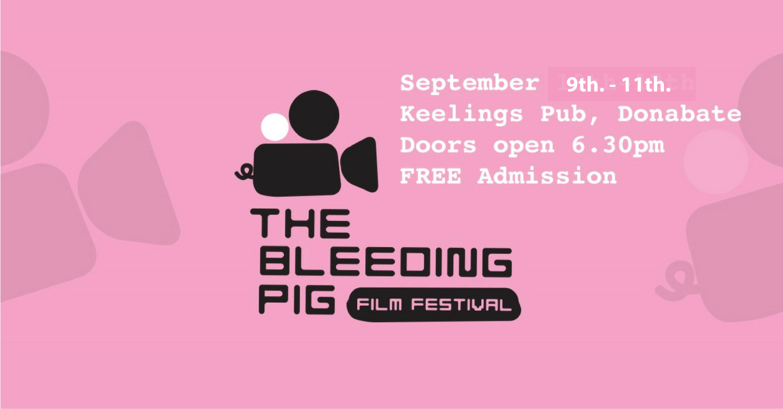 The Bleeding Pig Film Festival